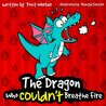 Children's Book: The Dragon Who Couldn't Breathe Fire (funny bedtime story collection)