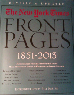 The New York Times: The Complete Front Pages 1851-2013 Revised Edition