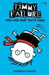 Now Look What You've Done by Stephan Pastis