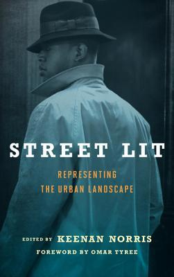Street Lit: Representing the Urban Landscape