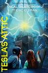 Tesla's Attic (The Accelerati Trilogy, #1) by Neal Shusterman