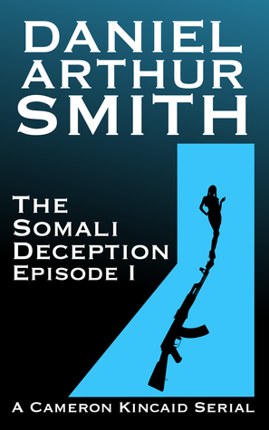 The Somali Deception Episode I