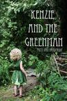 Kenzie and the Greenman