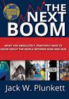 The Next Boom by Jack W. Plunkett