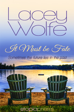 It Must Be Fate (Love Strikes, #2)