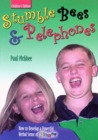 Stumble Bees & Pelephones: How to Develop a Powerful Verbal Sense of Humor