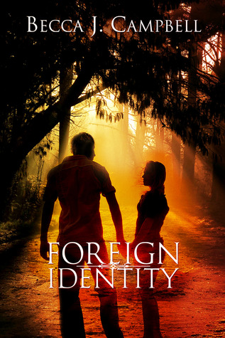 Foreign Identity by Becca J. Campbell
