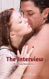 The Interview (Breaking Boundaries, #1)