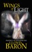 Wings of Light (Prophecy of Ages, #1)