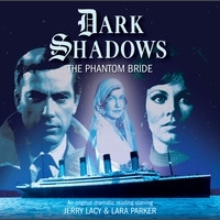 The Phantom Bride (Dark Shadow Audio Drama #33)