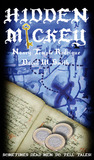 HIDDEN MICKEY: Sometimes Dead Men DO Tell Tales! (Hidden Mickey, #1)
