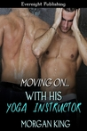 With His Yoga Instructor (Moving On...#2)