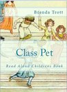 Class Pet (Books for 1st Graders)
