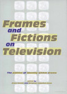 Frames and Fictions on Television: The Politics of Identity within Drama