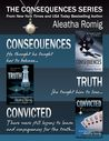 The Consequences Series Box Set by Aleatha Romig