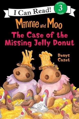 The Case of the Missing Jelly Donut by Denys Cazet