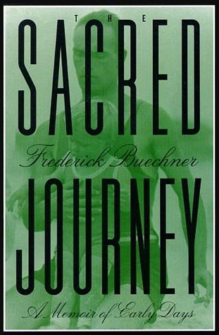 The Sacred Journey by Frederick Buechner