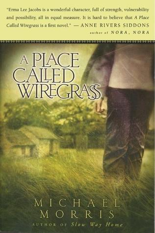 A Place Called Wiregrass by Michael  Morris