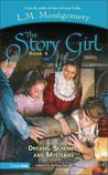 Dreams, Schemes and Mysteries (The Story Girl #4)