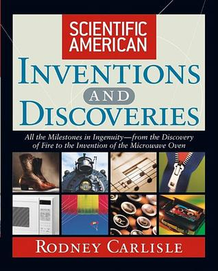 Scientific American Inventions and Discoveries by Rodney Carlisle