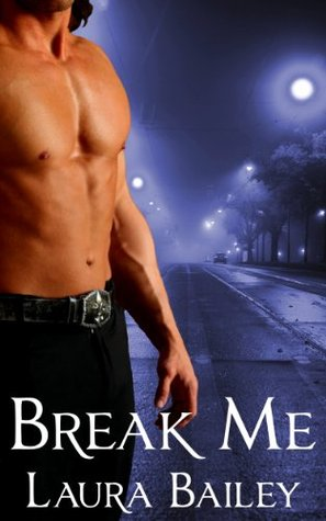 Break Me (Obsession, #2)