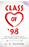 Class of '98 by A.L. Player