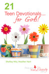 21 Teen Devotionals... for Girls!