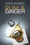 Rum and Ginger  (The Connection #1)