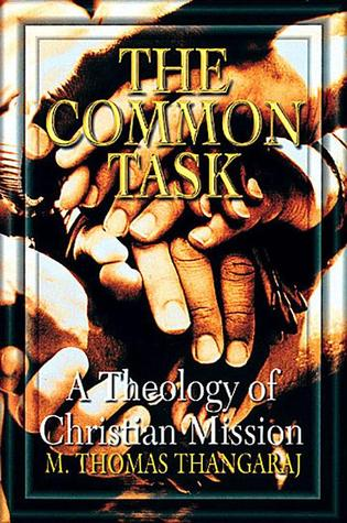 The Common Task: A Theology of Christian Mission