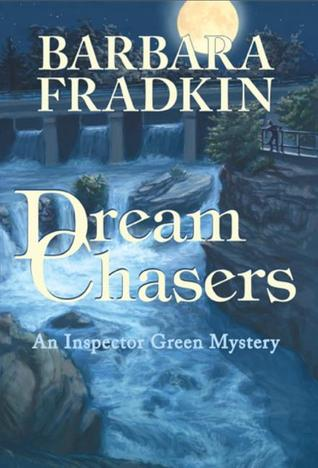 Dream Chasers (Inspector Green Mystery, #6)