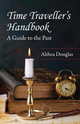 Time Traveller's Handbook by Althea Douglas