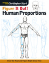 Figure It Out! Human Proportions by Chris Hart