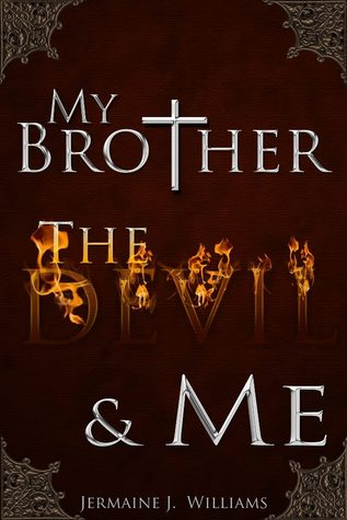 My Brother, The Devil, & Me