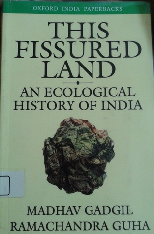 This Fissured Land by Madhav Gadgil