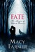 Fate (The Magic of Black Forest #3)