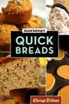 Good Eating's Quick Breads: A Collection of Convenient and Unique Recipes for Muffins, Scones, Loaves, and More