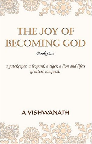 The Joy of Becoming God - Book One