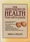 New Dimensions in Health: From soil to psyche