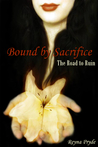 Bound by Sacrifice (The Road to Ruin, #1)