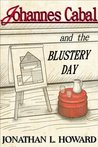 Johannes Cabal and the Blustery Day (Johannes Cabal, #0.5)