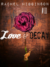Love and Decay, Episode Eleven (Love and Decay, #11)