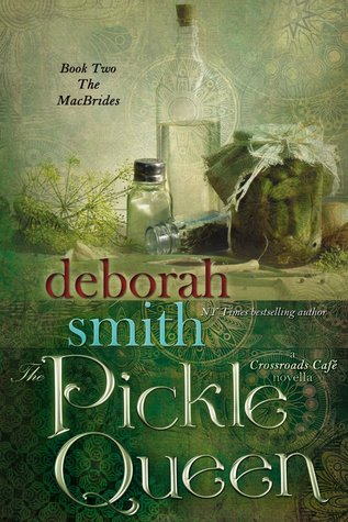 The Pickle Queen (The MacBrides,  #2)