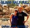 Glass Half Full by Sarah Jane Butfield