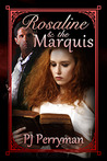 Rosaline and the Marquis