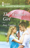 The Weather Girl by Amy Vastine
