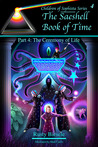 The Saeshell Book of Time, Part 4: The Ceremony of Life (Children of Sophista, #4)