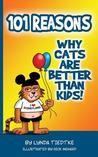 101 Reasons Cats Are Better Than Kids