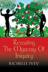 Revealing the Mystery of Iniquity