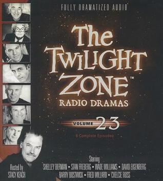 The Twilight Zone Radio Dramas, Volume 23