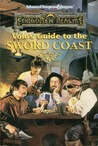 Volo's Guide to the Sword Coast (Advanced Dungeons & Dragons, 2nd Edition : Forgotten Realms, Official Game Accessory, No 9460) (No 2)